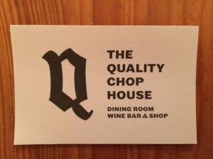 Quality Chop House
